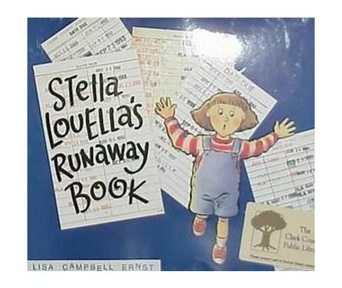 Stella Louella's Runaway Book (School And Library) (Lisa Campbell Ernst) - image 1 of 1