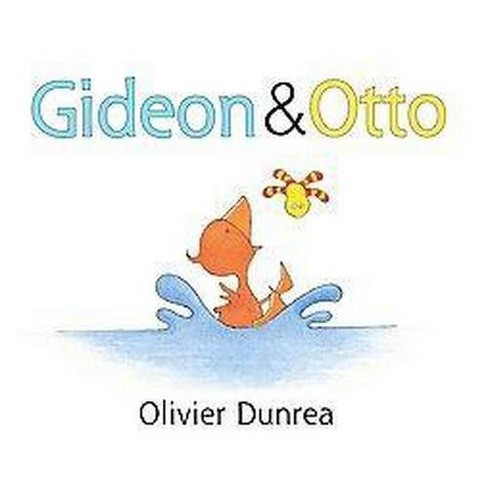 Gideon and Otto (School And Library) (Olivier Dunrea) - image 1 of 1