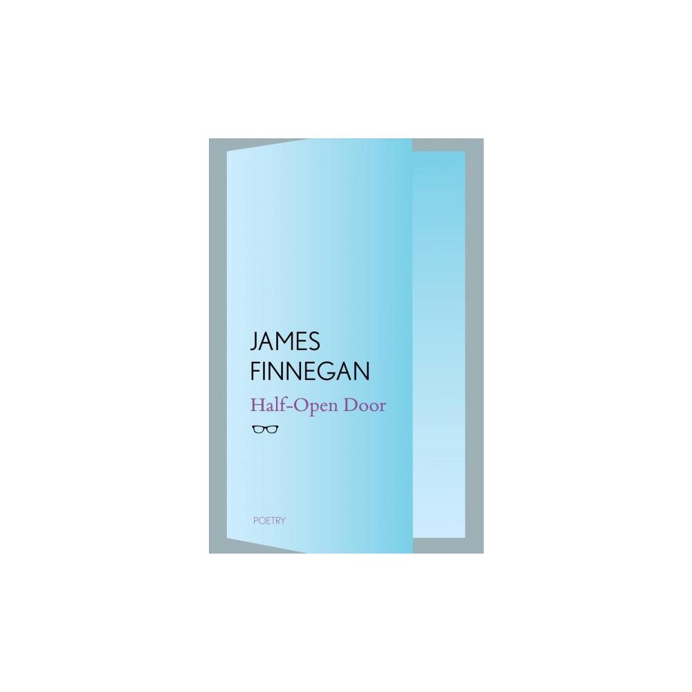 Half-Open Door - 1 by James Finnegan (Paperback)