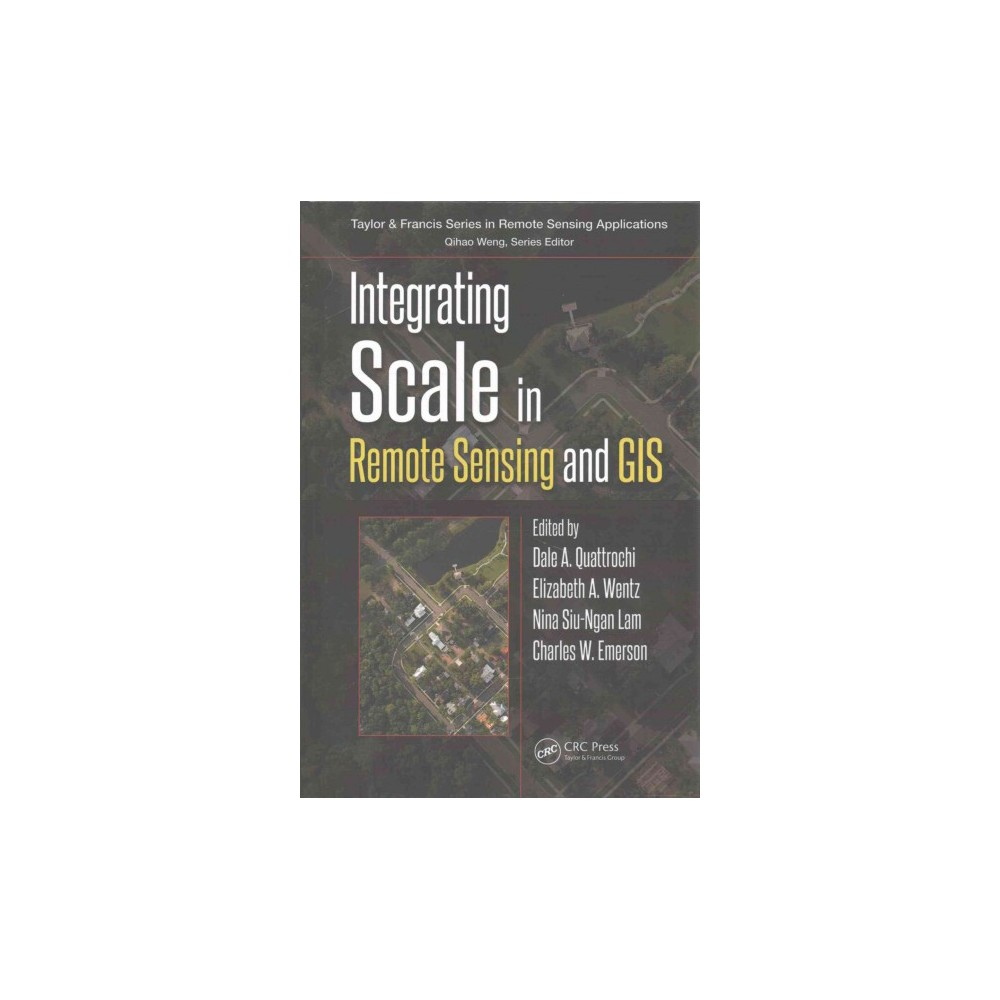 Integrating Scale in Remote Sensing and Gis (Hardcover)