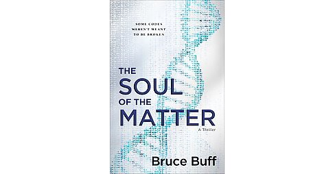 Soul of the Matter (Hardcover) (Bruce Buff) - image 1 of 1
