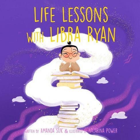 Life Lessons with Libra Ryan - by  Amanda Suk (Paperback) - image 1 of 1