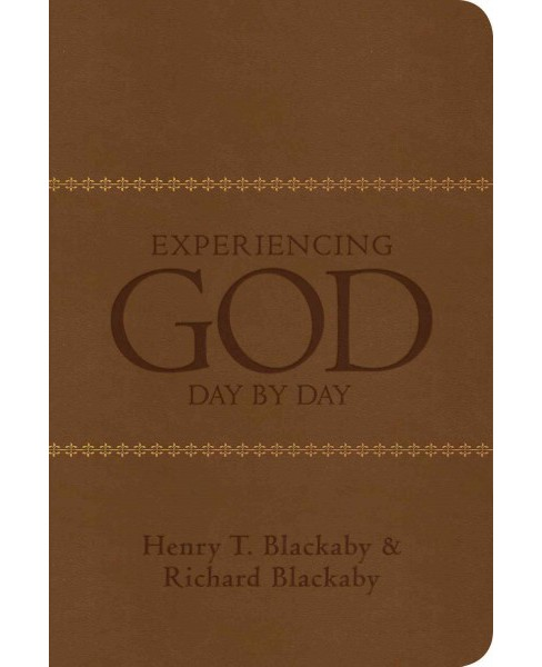 Experiencing God Day by Day : Devotional (Reprint) (Paperback) (Henry T. Blackaby) - image 1 of 1