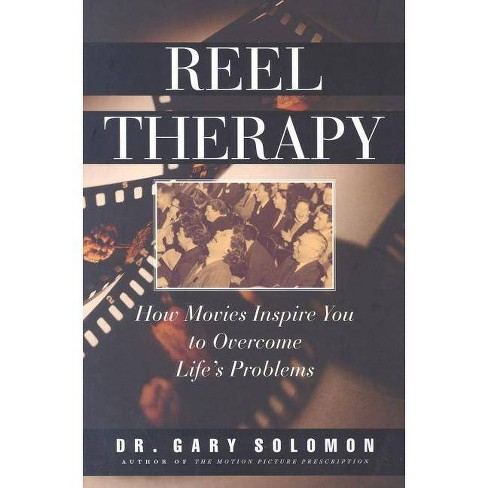 Reel Therapy - by  Gary Soloman & Gary Solomon (Paperback) - image 1 of 1