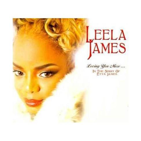 Leela James - Loving You More... In The Spirit Of Etta James (CD) - image 1 of 1