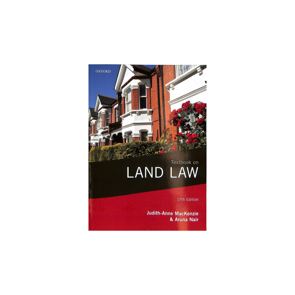 Textbook on Land Law - 17 Pap/Psc by Judith-Anne Mackenzie & Aruna Nair (Paperback)