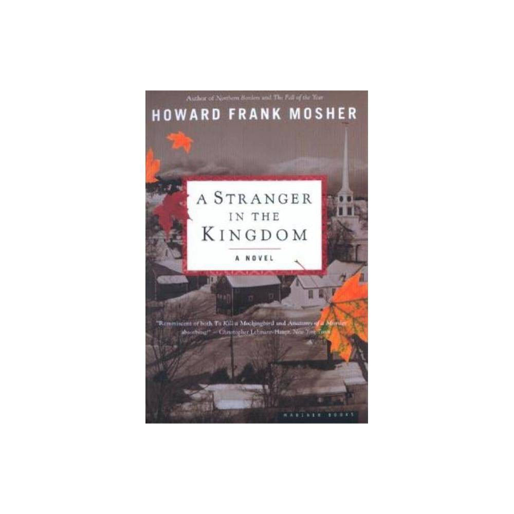 A Stranger In The Kingdom By Howard Frank Mosher Paperback