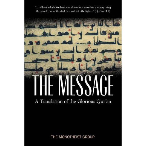 The Message - A Translation of the Glorious Qur'an - (Paperback) - image 1 of 1