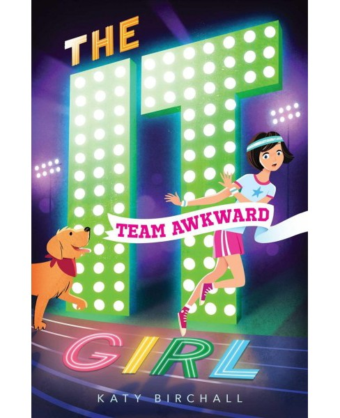 Team Awkward -  Reprint (It Girl) by Katy Birchall (Paperback) - image 1 of 1