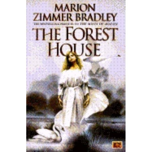 The Forest House - (Avalon) by  Marion Zimmer Bradley (Paperback) - image 1 of 1