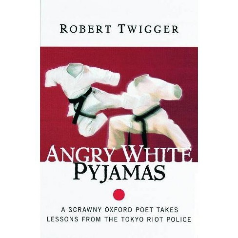 Angry White Pyjamas - by  Robert Twigger (Paperback) - image 1 of 1