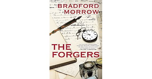 Forgers (Paperback) (Bradford Morrow) - image 1 of 1