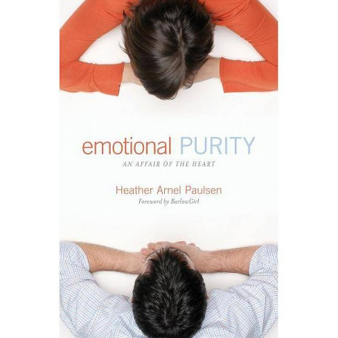 Emotional Purity - by  Heather Arnel Paulsen (Paperback) - image 1 of 1