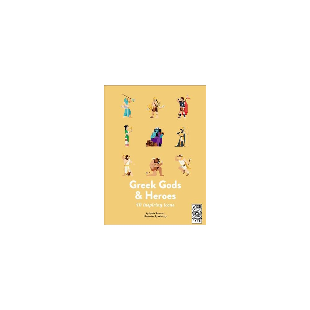 Greek Gods and Heroes - (40 Inspiring Icons) by Sylvie Baussier (Hardcover)
