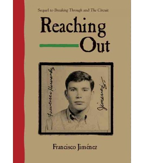 Reaching Out -  Reprint by Francisco Jimenez (Paperback) - image 1 of 1