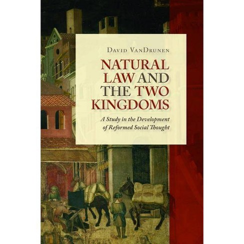 Natural Law and the Two Kingdoms - (Emory University Studies in Law and Religion (Eerdmans)) (Paperback) - image 1 of 1