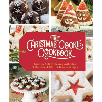 The Christmas Cookie Cookbook - by Cider Mill Press (Hardcover)