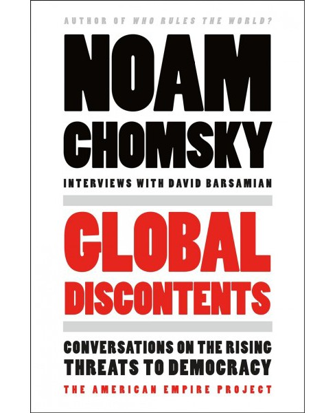 Global Discontents : Conversations on the Rising Threats to Democracy -  (Paperback) - image 1 of 1