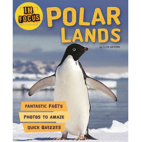 Polar Lands (Hardcover) (Clive Gifford) - image 1 of 1