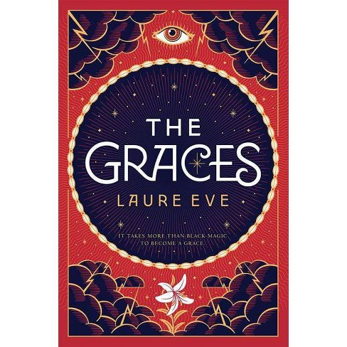 The Graces - (Graces Novel) by  Laure Eve (Hardcover) - image 1 of 1