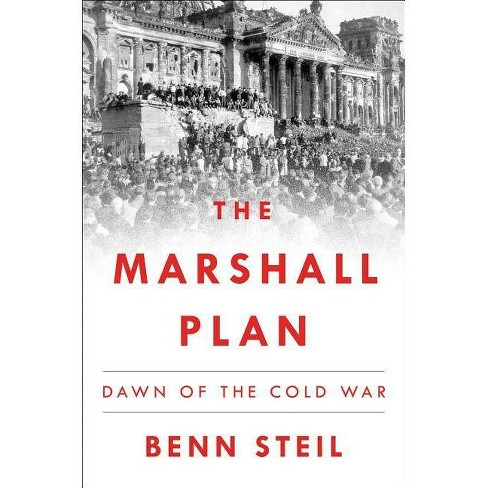 The Marshall Plan - by  Benn Steil (Hardcover) - image 1 of 1