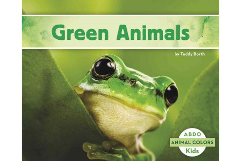Green Animals (Reprint) (Paperback) (Teddy Borth) - image 1 of 1