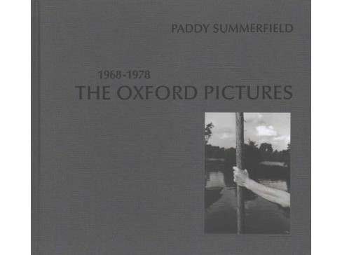 Oxford Pictures 1968-1978 (Hardcover) - image 1 of 1