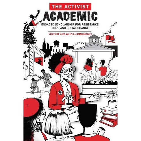 The Activist Academic - by  Colette Cann & Eric Demeulenaere (Paperback) - image 1 of 1