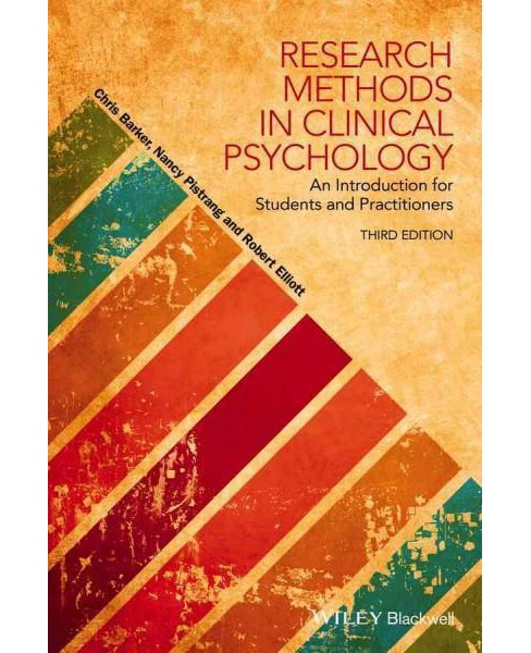 Research Methods in Clinical Psychology : An Introduction for Students and Practitioners (Paperback) - image 1 of 1