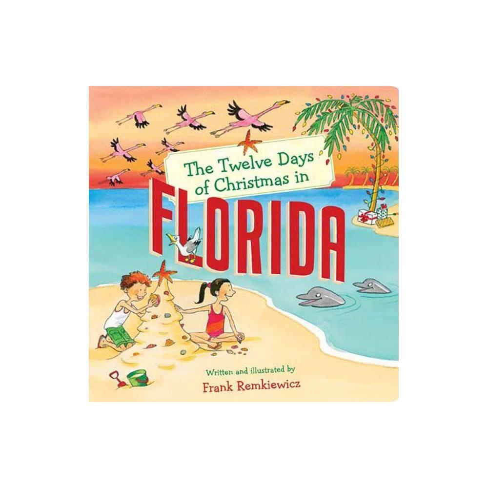 The Twelve Days Of Christmas In Florida Twelve Days Of Christmas In America Board Book