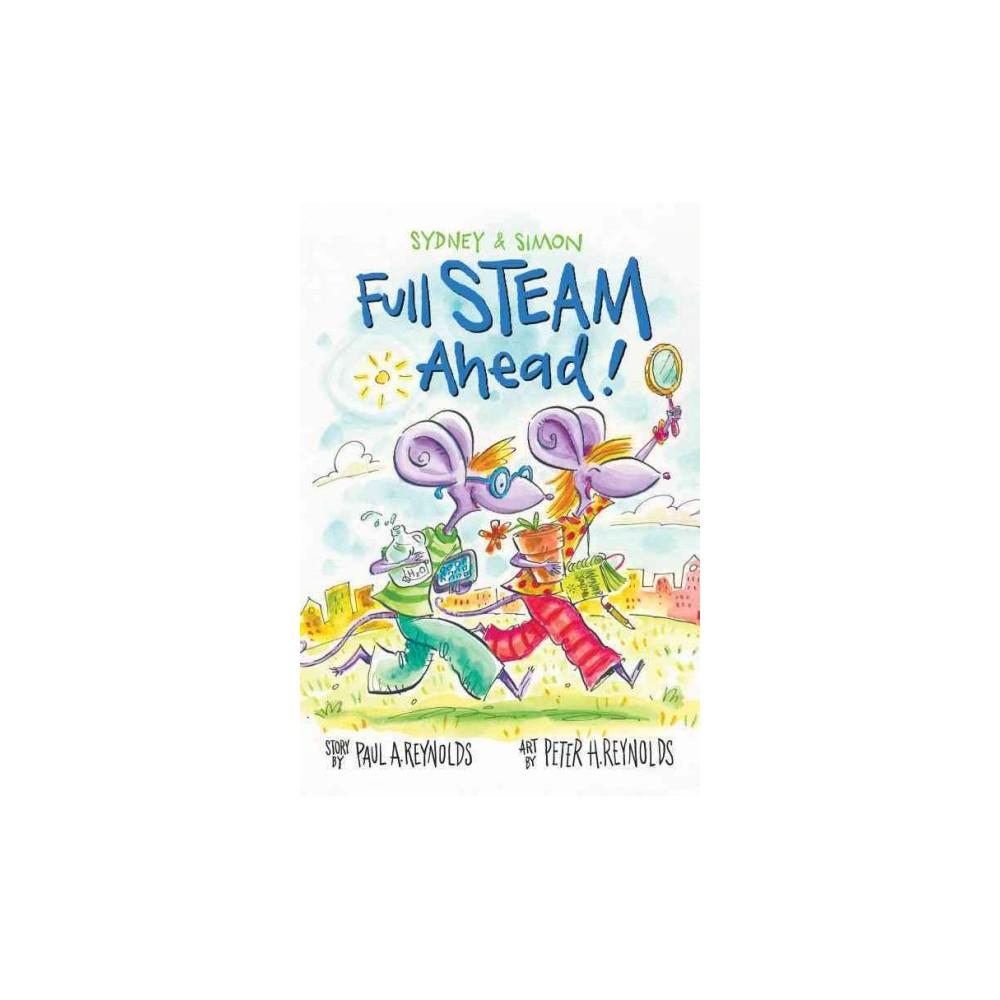 Full Steam Ahead! ( Sydney & Simon) (Hardcover)