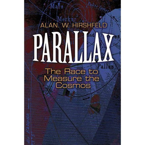 Parallax - (Dover Books on Astronomy) by  Alan W Hirshfeld (Paperback) - image 1 of 1