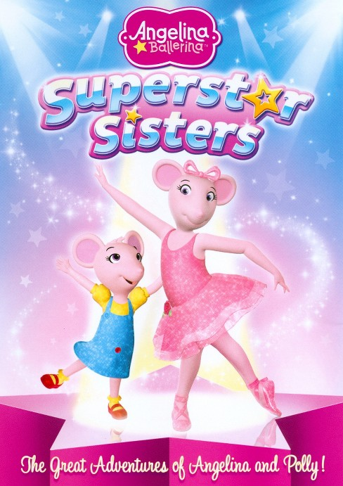 Angelina Ballerina:Superstar Sisters (DVD) - image 1 of 1