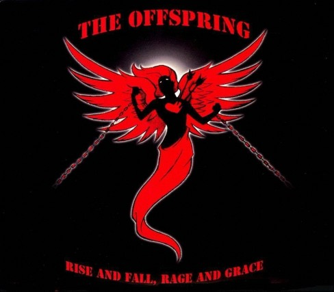 The Offspring - Rise and Fall, Rage and Grace [Explicit Lyrics] (CD) - image 1 of 3
