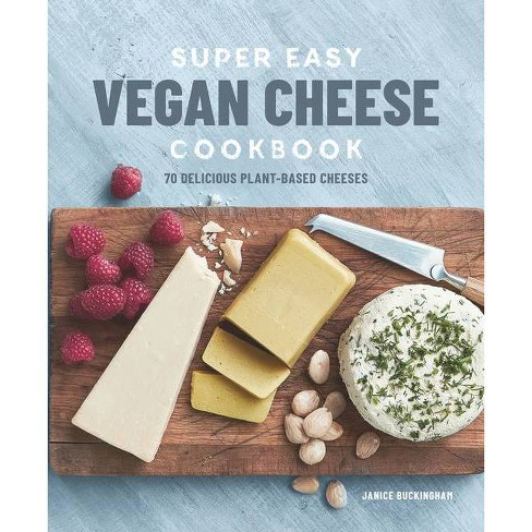 Super Easy Vegan Cheese Cookbook - by  Janice Buckingham (Paperback) - image 1 of 1