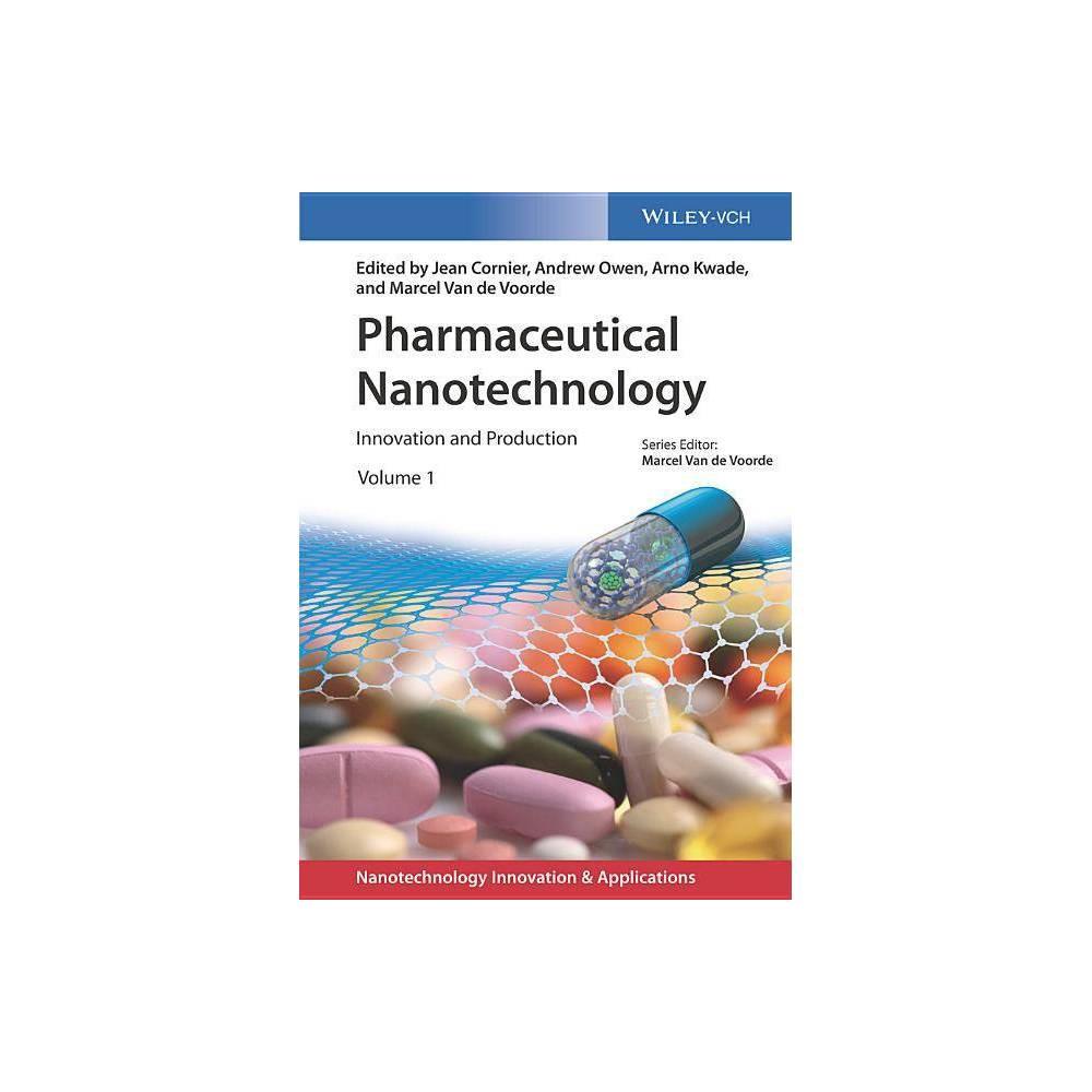 Pharmaceutical Nanotechnology Applications Of Nanotechnology By Jean Cornier Andrew Owen Arno Kwade Marcel Van De Voorde Hardcover