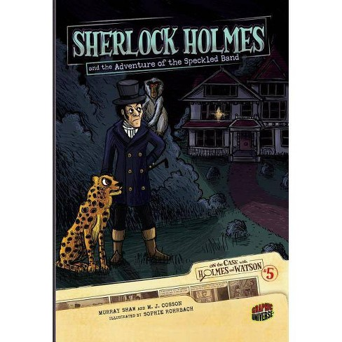 Sherlock Holmes and the Adventure of the Speckled Band - (On the Case with Holmes & Watson (Paper)) - image 1 of 1