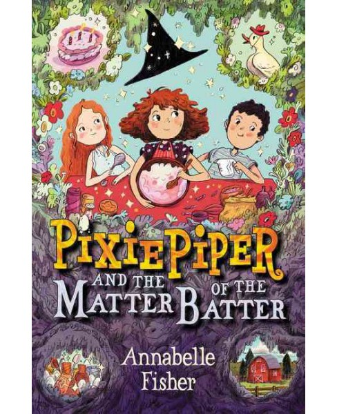 Pixie Piper and the Matter of the Batter -  (Pixie Piper) by Annabelle Fisher (Hardcover) - image 1 of 1