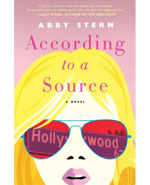 According to a Source -  by Abby Stern (Hardcover) - image 1 of 1