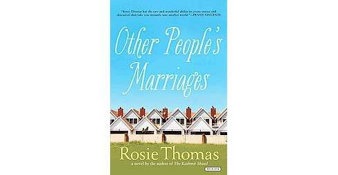 Other People's Marriages (Reissue) (Paperback) (Rosie Thomas) - image 1 of 1