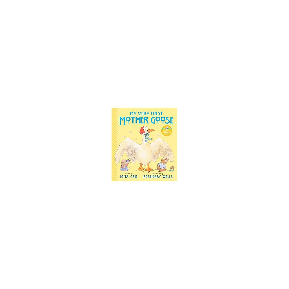 My Very First Mother Goose (School And Library) (Iona Archibald Opie)