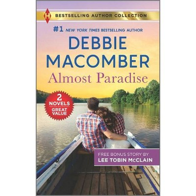 Almost Paradise & the Soldier's Redemption - by Debbie Macomber & Lee Tobin McClain (Paperback)