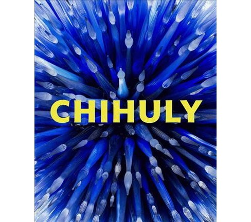 Chihuly : Forms in Nature (Hardcover) - image 1 of 1