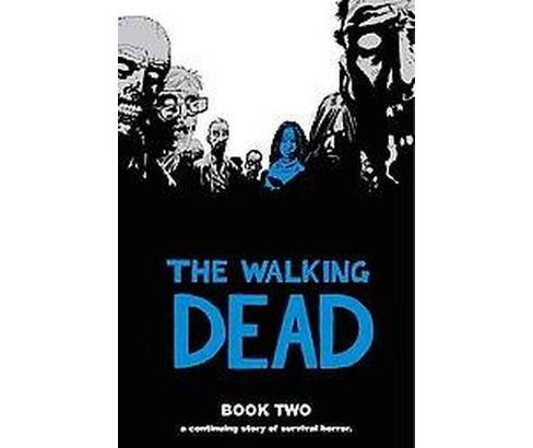 Walking Dead 2 : A Continuing Story of Survival Horror (Hardcover) - image 1 of 1
