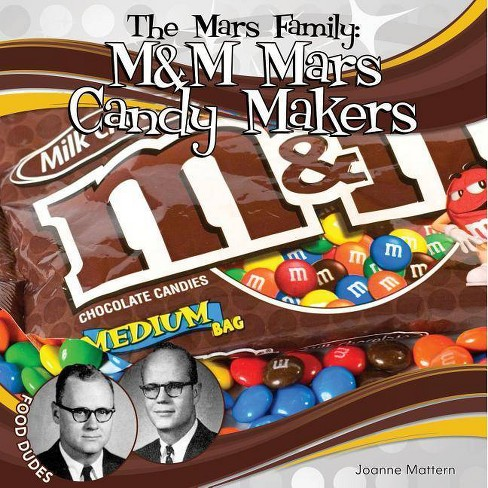 Mars Family: M&M Mars Candy Makers - (Food Dudes) by  Joanne Mattern (Hardcover) - image 1 of 1