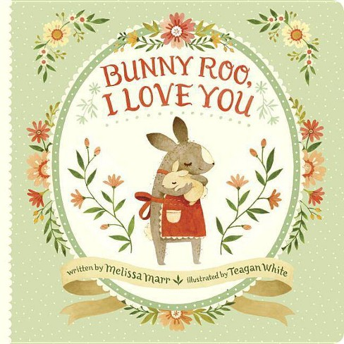 Bunny Roo, I Love You (Hardcover) (Melissa Marr) - image 1 of 1