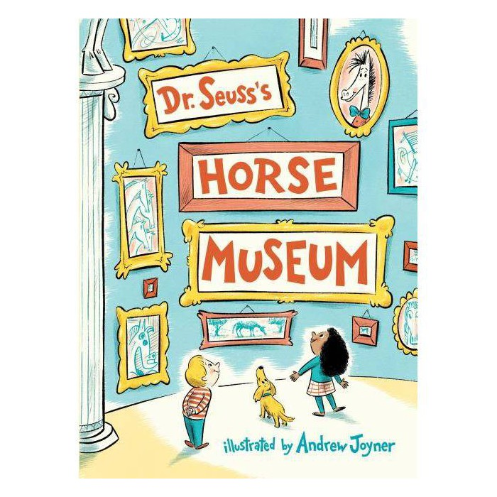Dr. Seuss's Horse Museum (Hardcover) - image 1 of 1