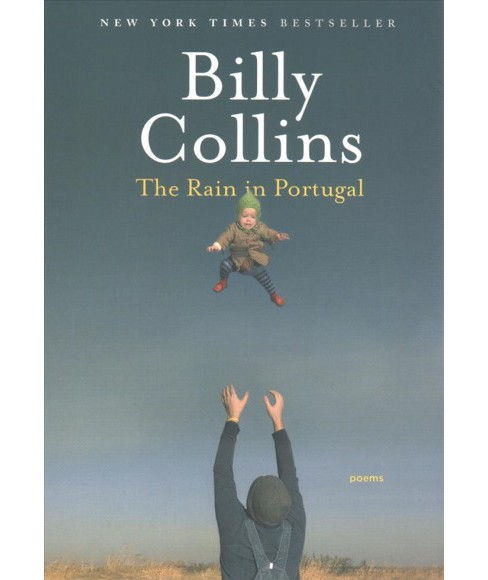 Rain in Portugal : Poems (Paperback) (Billy Collins) - image 1 of 1