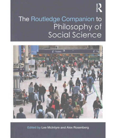 Routledge Companion to Philosophy of Social Science (Hardcover) - image 1 of 1