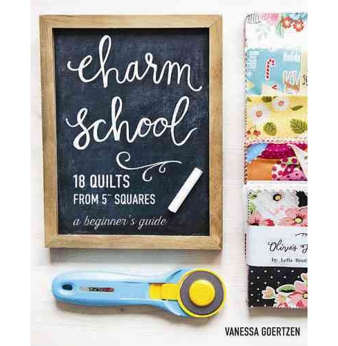Charm School : 18 Quilts from 5 Squares: A Beginner's Guide (Paperback) (Vanessa Goertzen) - image 1 of 1